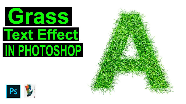 How To Create Grass Text Effect in Any Photoshop Version 2020