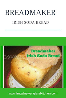 Breadmaker Irish Soda Bread