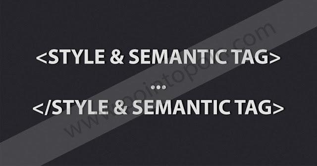 Tag Pada HTML Part 10 : Style dan Semantic Tag