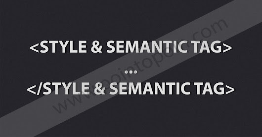 Pointopoin: Tag Pada HTML Part 10 : Style dan Semantic Tag