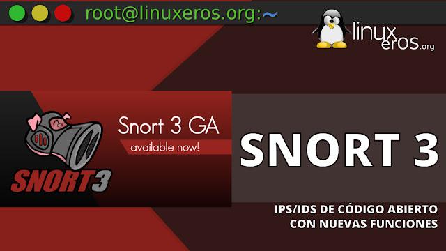 Snort 3, IPS/IDS de código abierto con nuevas funciones