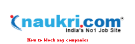 Follow the simple steps to block companies to view your profile on Naukri.com