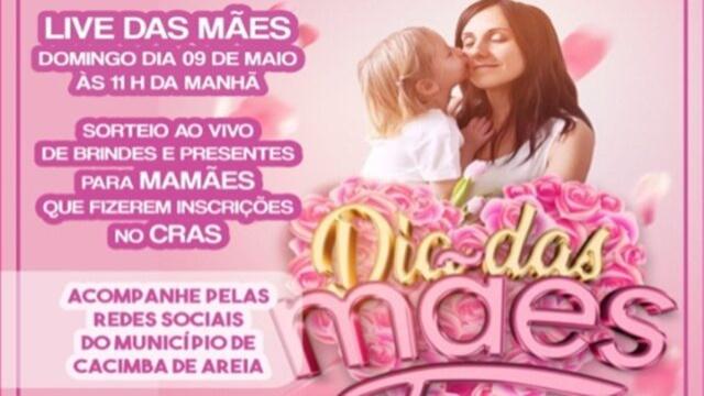 Prefeitura de Cacimba de Areia prepara live em homenagem ao Dia das Mães com sorteios e apresentações