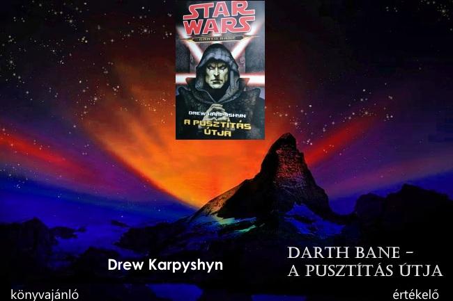 Darth Bane – A pusztítás útja könyvajánló, értékelő
