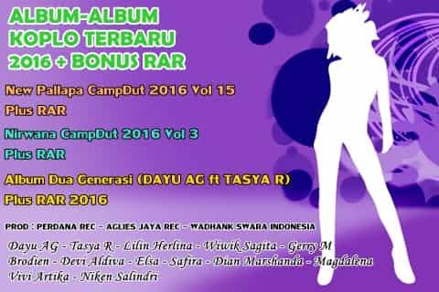 download kumpulan album koplo 2016 terbaru dan bonus RAR