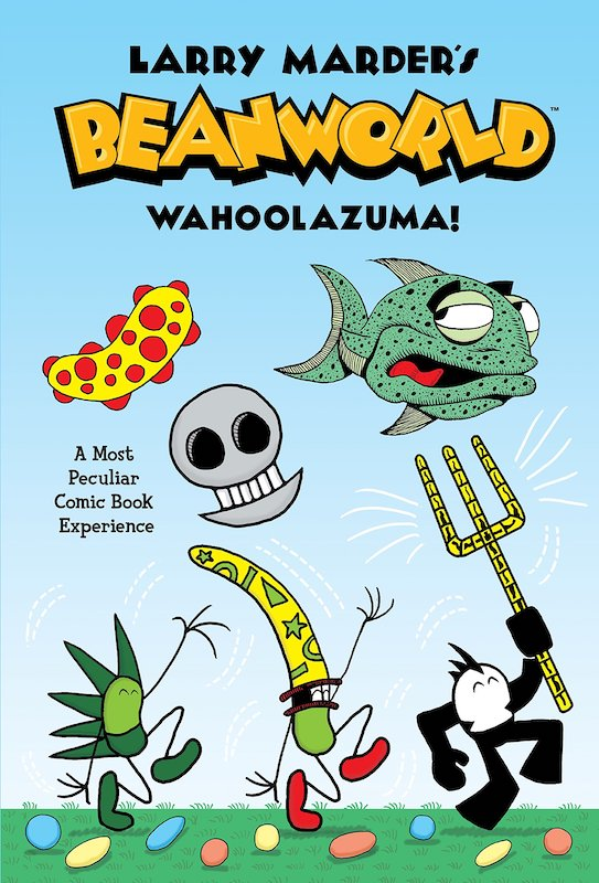 Beanworld characters dancing among colorful beans with cartoon skull, giant unhappy fish, and bizarre bean in the blue sky