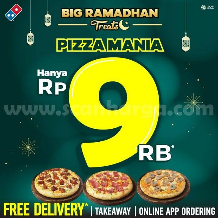 DOMINO'S PIZZA Promo BIG RAMADHAN TREATS – harga hanya Rp 9.000 per pizza