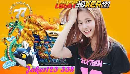 Joker123 338 Judi Slot Terbaru Dengan Tampilan Terbaik Versi Mobile