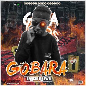 Hausa hip hop music ::  Sarkin Arewa Gobara