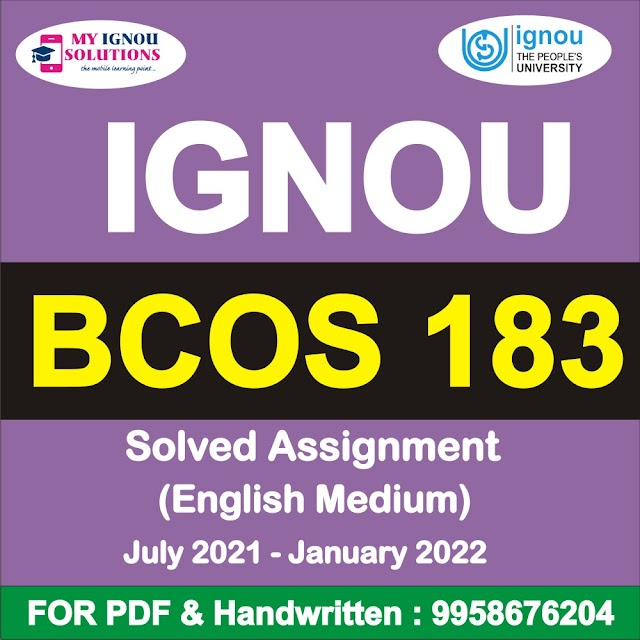 BCOS 183 Solved Assignment 2021-22