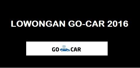 lowongan gocar gojek, lowongan go-car, lowongan taksi gojek, lowongan gojek mobil