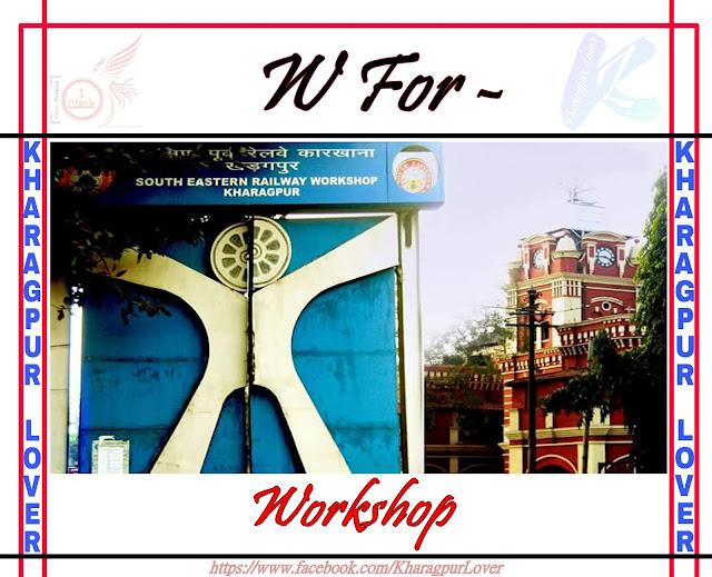 Railway Workshop, Semi Gate, Kharagpur