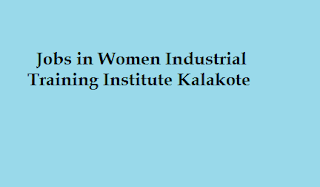 Jobs in IMC GOVT. WOMEN INDUSTRIAL TRAINING INSTITUTE KALAKOTE