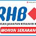Minima SPM Boleh Mohon ! ~ Jawatan Kosong Kerani RHB Bank 2020 Dibuka