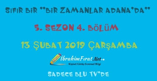 """Sıfır bir """"bir zamanlar Adana'da"""" 5. sezon 4. Bölüm (2019)"""