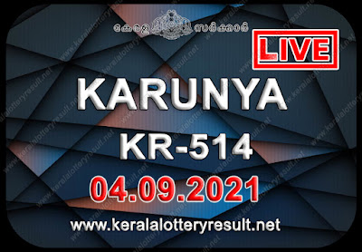 Kerala Lottery Result Karunya KR 514 04.09.2021,Karunya KR 514 , Karunya 04-09.2021 Karunya Result, kerala lottery result, lottery result kerala, lottery today result, today kerala lottery, lottery results kerala, lottery result today kerala, kerala lottery result today, today lottery results kerala, kerala lottery today results, kerala lottery live, kerala lottery today live, live lottery results