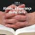 Lição 3 - Abraão, a Esperança do Pai da Fé