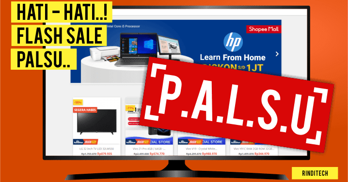 Hati Hati Ada Halaman Promo Flash Sale Shopee Palsu Rindi Tech