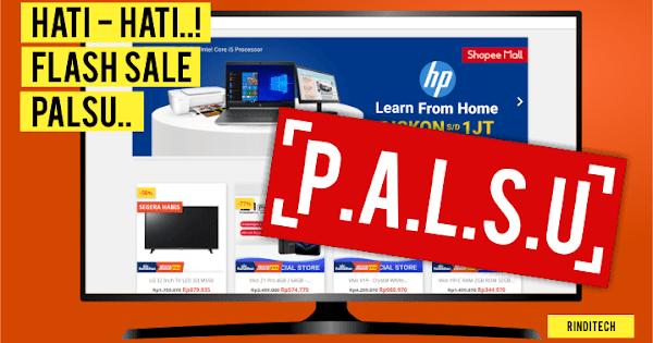Hati Hati Ada Halaman Promo Flash Sale Shopee Palsu Rindi Tech