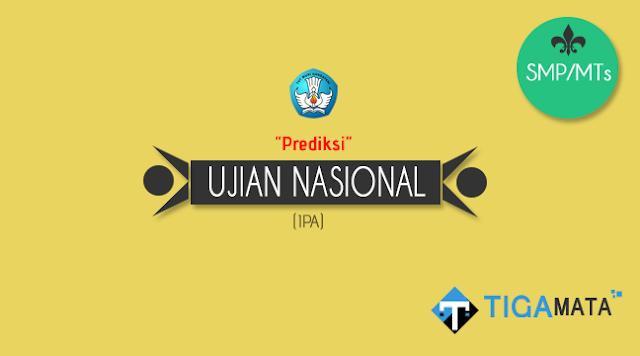 Prediksi Soal UN/UNBK IPA SMP 2019 plus Kunci Jawaban