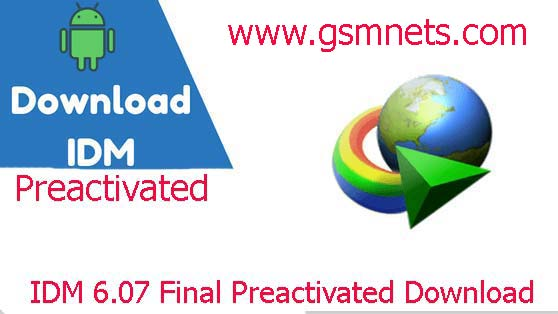 Download IDM 6.07 Full Final Preactivated