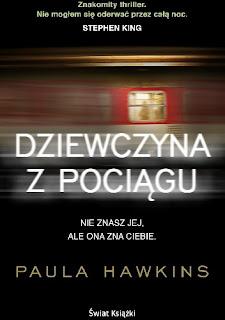 Nie mógł zrozumieć, że można tęsknić za czymś, czego się nigdy nie miało, że można to opłakiwać. - recenzja Dziewczyny z pociągu Paula Hawkins