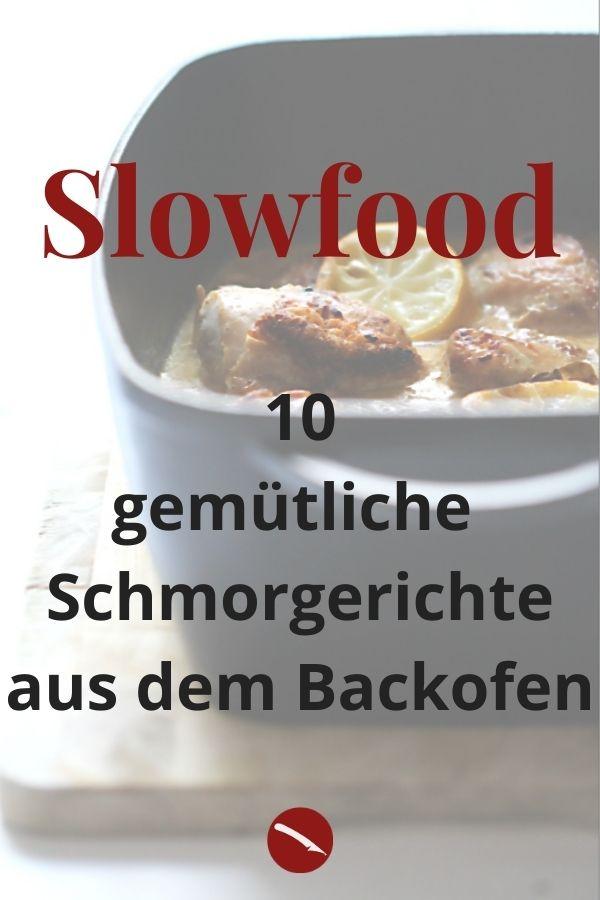 Echtes Slowfood! Hier kommen zehn meiner liebsten Schmorgerichte aus dem Backofen, gemütlich zubereitet #rezeptsammlung #backofen #mit_rind #vegetarisch #weihnachten #huhn #fleisch #italienisch #vegetarische #schwein #sommer #einfach #slowfood #soulfood #foodblog