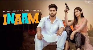 INAAM Lyrics - Masoom Sharma & Manisha Sharma