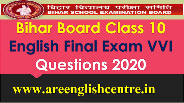 Bihar Board Class 10 Final Exam English Questions 2020