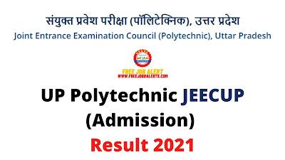 Sarkari Result: UP Polytechnic JEECUP (Admission) Result 2021