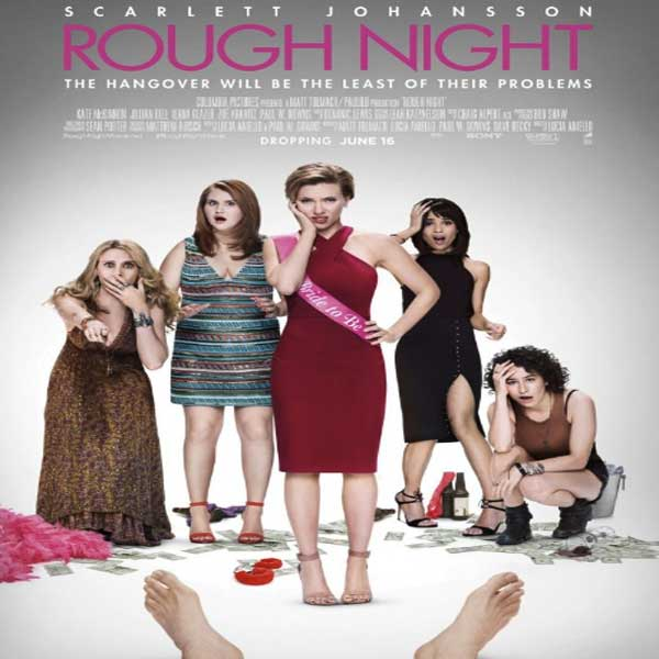Sinopsis, Cerita & Review Film Rough Night (2017)