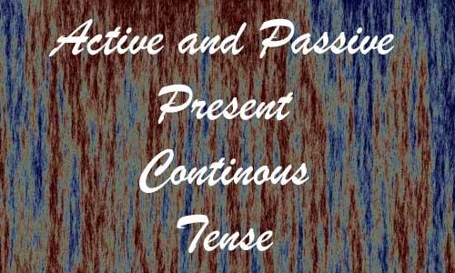 Contoh Kalimat Aktif dan Pasif Present Continuous Tense