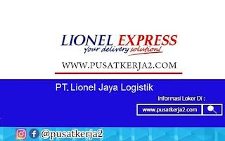 Lowongan Kerja Terbaru SMA SMK Agustus 2020 di PT Lionel Jaya Logistik
