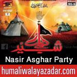 http://www.humaliwalayazadar.com/2015/06/nasir-asghar-party-nohay-2016.html