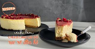 Làm cheesecake lựu đỏ rực rỡ đón hè 1