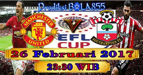 Prediksibola855 Manchester United vs Southampton 26-2-2017