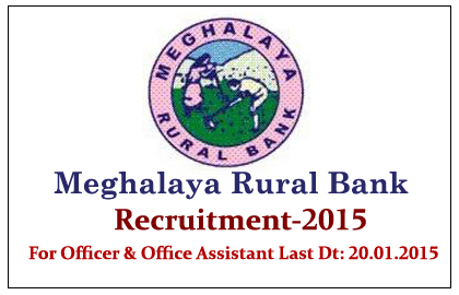 Meghalaya Rural Bank Recruitment 2015