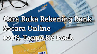 Cara buka rekening bank secara online