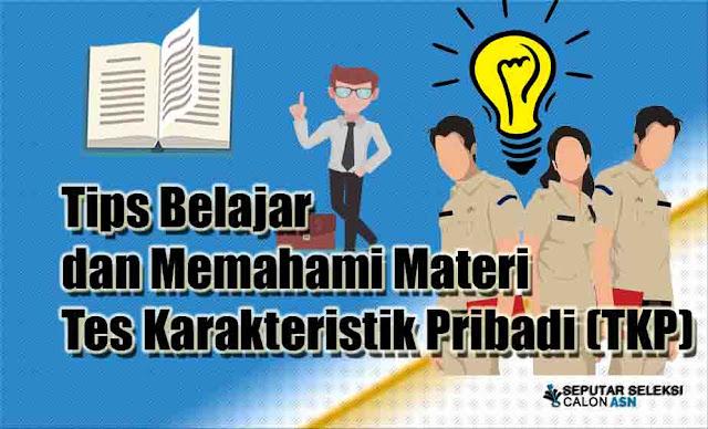 Tips Belajar dan Memahami Materi Tes Karakteristik Pribadi (TKP)