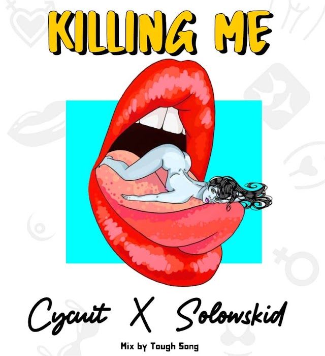 Music: Cycuit Ft. Solowskid - Killing Me