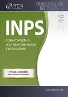 INPS 2016. Guida completa su contributi, prestazioni e agevolazioni