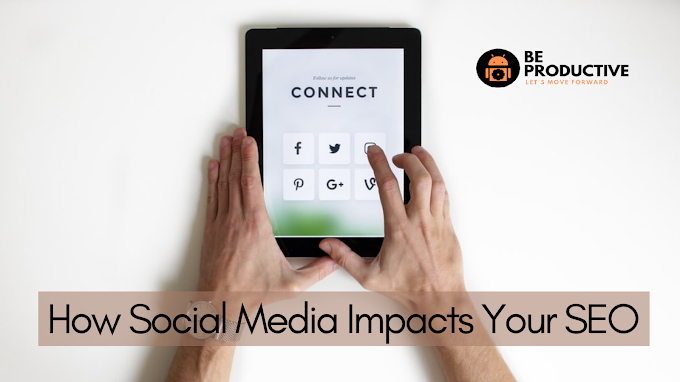 Social Media and It's Impacts on Your SEO