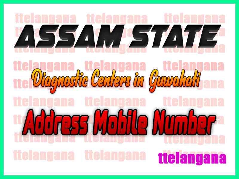 Diagnostic Centers in Guwahati Assam State