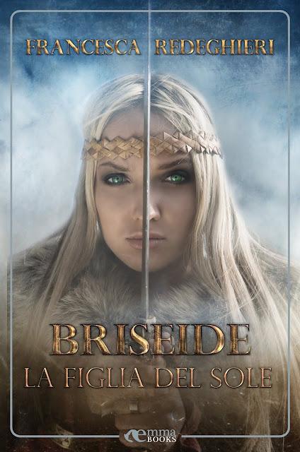 Briseide. La figlia del sole (Amazzoni #3)