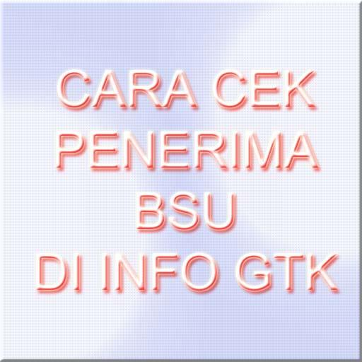 gambar CEK penerima BSU Di info gtk