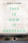 more info on this is how it happened