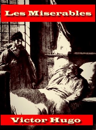 Les Miserables (1900) Novel by Victor Hugo in 5 Volumes Unabridged
