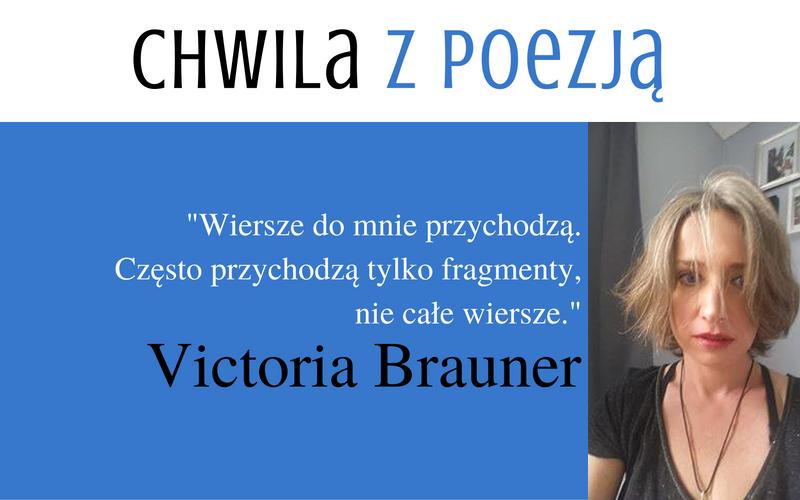 CHWILA Z POEZJĄ | Victoria Brauner