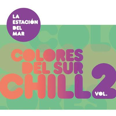 La Estacion Del Mar – Colores del Sur Chill Vol 2 (2015)