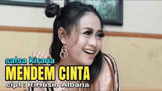 Lirik Lagu Mendem Cinta - Salsa Kirana